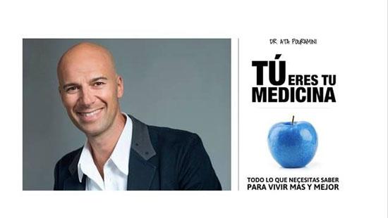 Tú eres tu Medicina del Dr. Ata Pouramini